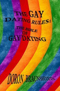 The Gay Dating Rules / Doron Braunshtein